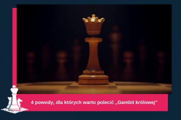"""4 powody, dla których warto obejrzeć """"Gambit królowej"""""""